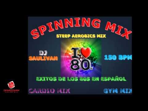 MUSICA PARA SPINNING CARDIO MIX DE LOS 80S EN ESPAÑOL – DJSAULIVAN