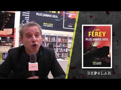 Caryl Férey nous parle de son livre, Plus jamais seul