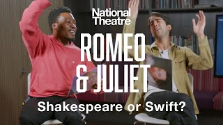 Romeo & Juliet cast play William Shakespeare or Taylor Swift❓