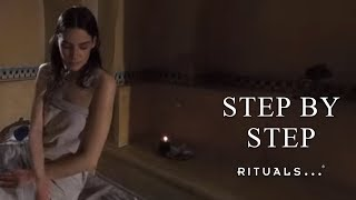 Step by Step - How To - The Ritual of Hammam
