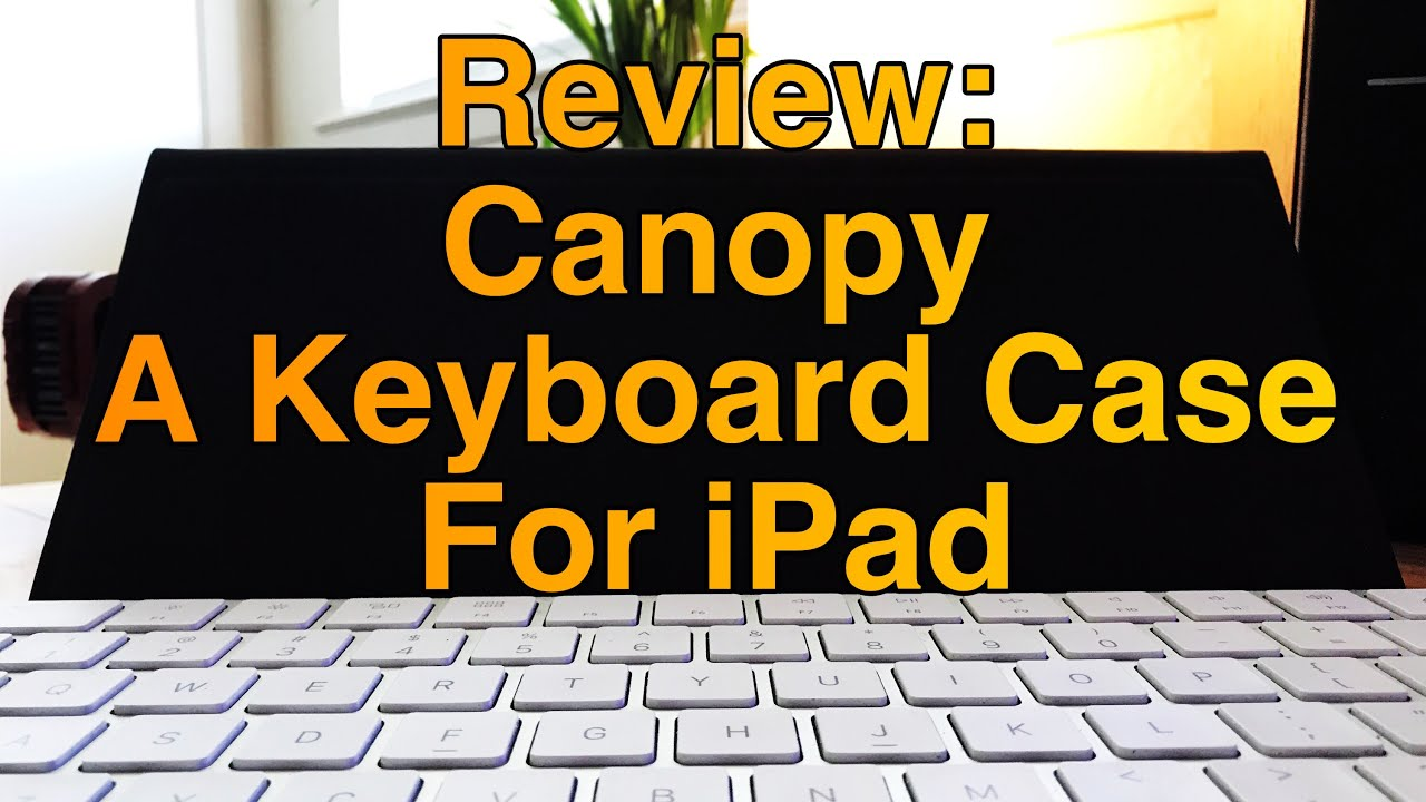 Review Canopy A Keyboard Stand For iPad & Review: Canopy A Keyboard Stand For iPad - YouTube