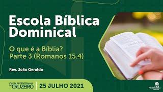 EBD da IPB Cruzeiro dia 25/07/2021