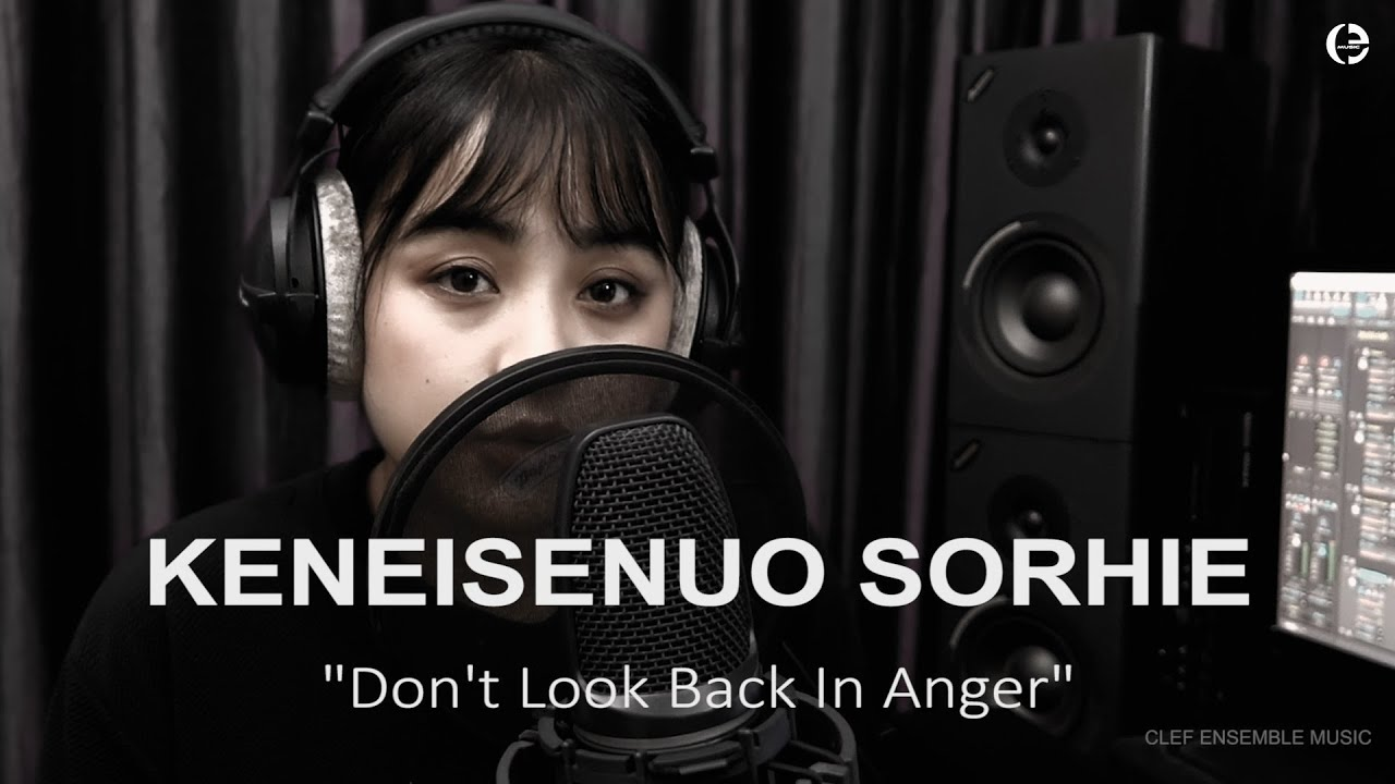 """""""Don't look back in anger"""" ~ Oasis - (Cover by Keneisenuo Sorhie)"""