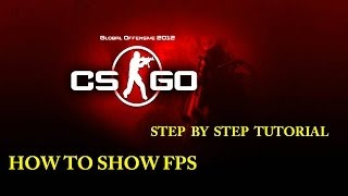 How to show FPS in CS GO [Tutorial 1080p]