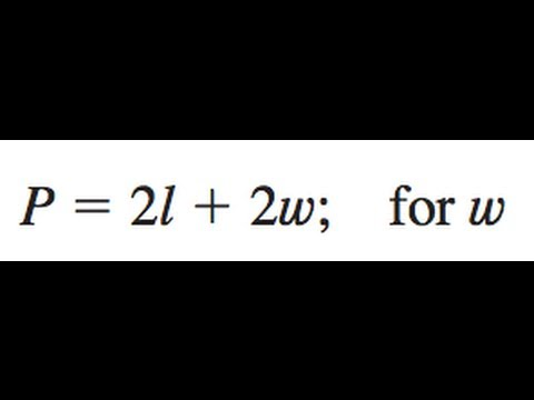 P = 2l + 2w; solve for w
