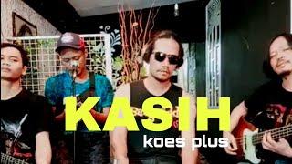 COVENEILA live cover KOES PLUS - KASIH
