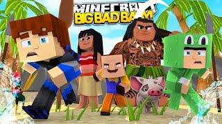 Minecraft BIG BAD BABY - BABY NEIGHBOUR RUINS MOANA MOVIE !! w/ Little Lizard Whos Your Daddy
