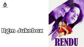Rendu Movie Full Bgm Jukebox Tamil