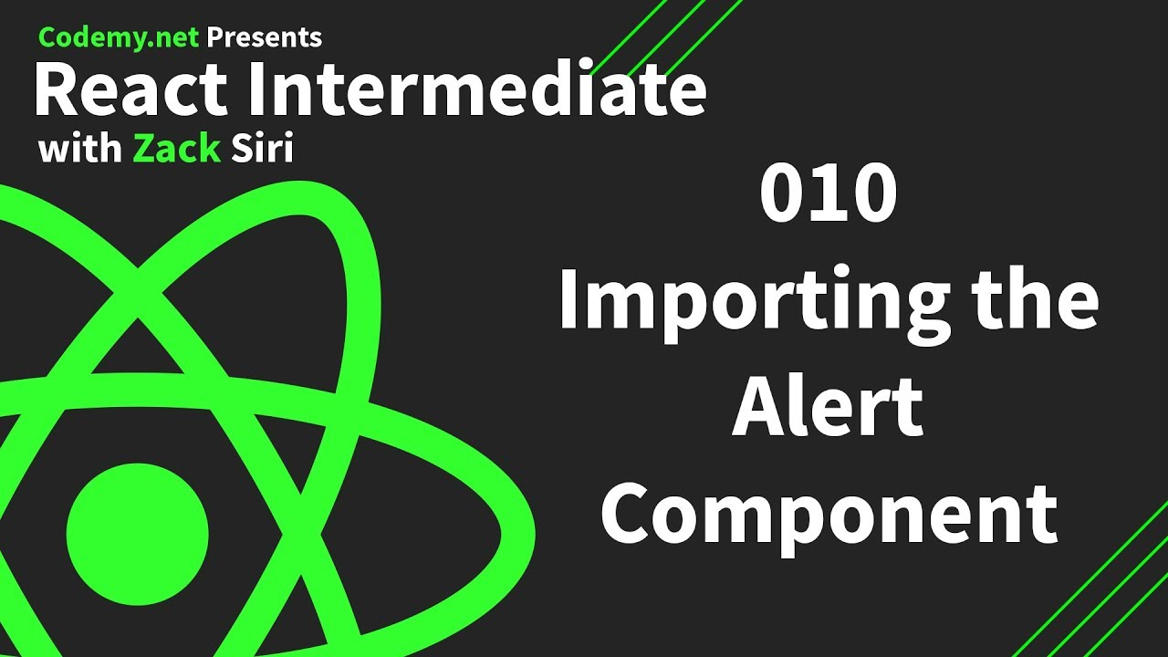 React Intermediate: Importing the Alert Component - [010]