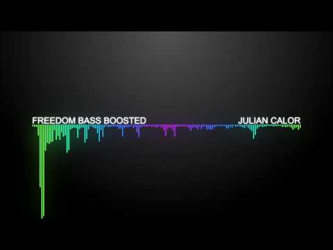 Julian Calor - Freedom [Bass Boosted] | [1 Hour Version]