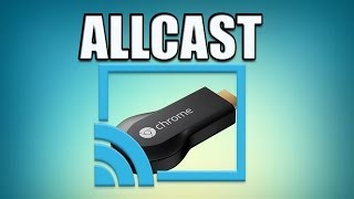 Repeat youtube video Android App: ALLCAST for Chromecast - Review and Demo