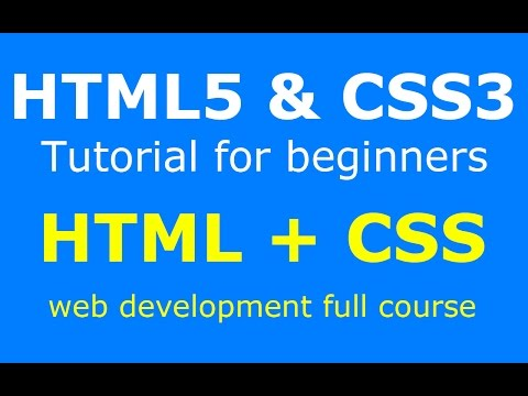 Full html5 and css3 tutorial web development course