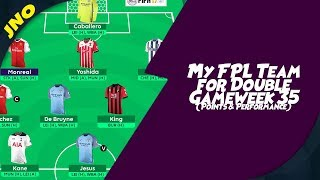 Fantasy Premier League Double Gameweek 35 My Team - WHEN AN FPL WILDCARD GOES WRONG!!!