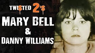Twisted 2s 39 Mary Bell amp Danny Williams