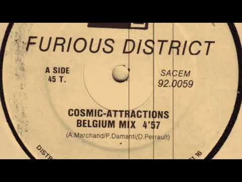 Furious District ‎– Cosmic Attractions (Belgium Mix)