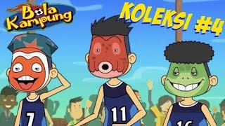 🇲🇾 Bola Kampung X (Malay) | Empat Episod Koleksi #4 Kartun Kanak-Kanak