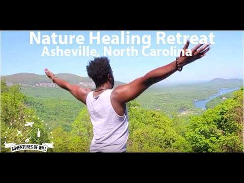 Nature Healing Retreat - Asheville, North Carolina