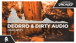 Deorro & Dirty Audio - Dracarys [Monstercat Release]