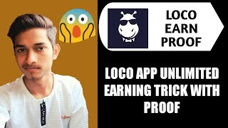 Loco App loot Trick Unlimited Earning PayTm Cash Trick | Must Watch | Daily 1000Rs