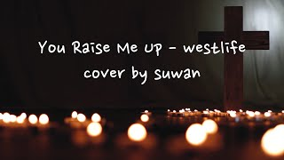 you raise me up 날 세우시네 - west …