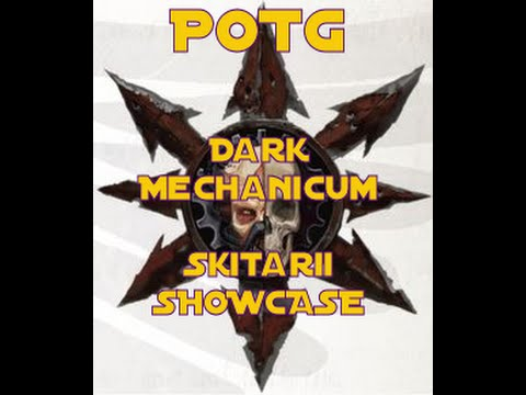 POTG SHOWCASE DARK MECHANICUM SKITARII |