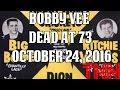 Bobby Vee dead at 73 - October 24, 2016