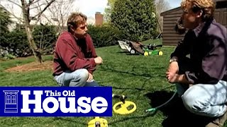 How to Maintain a Lawn - This Old House