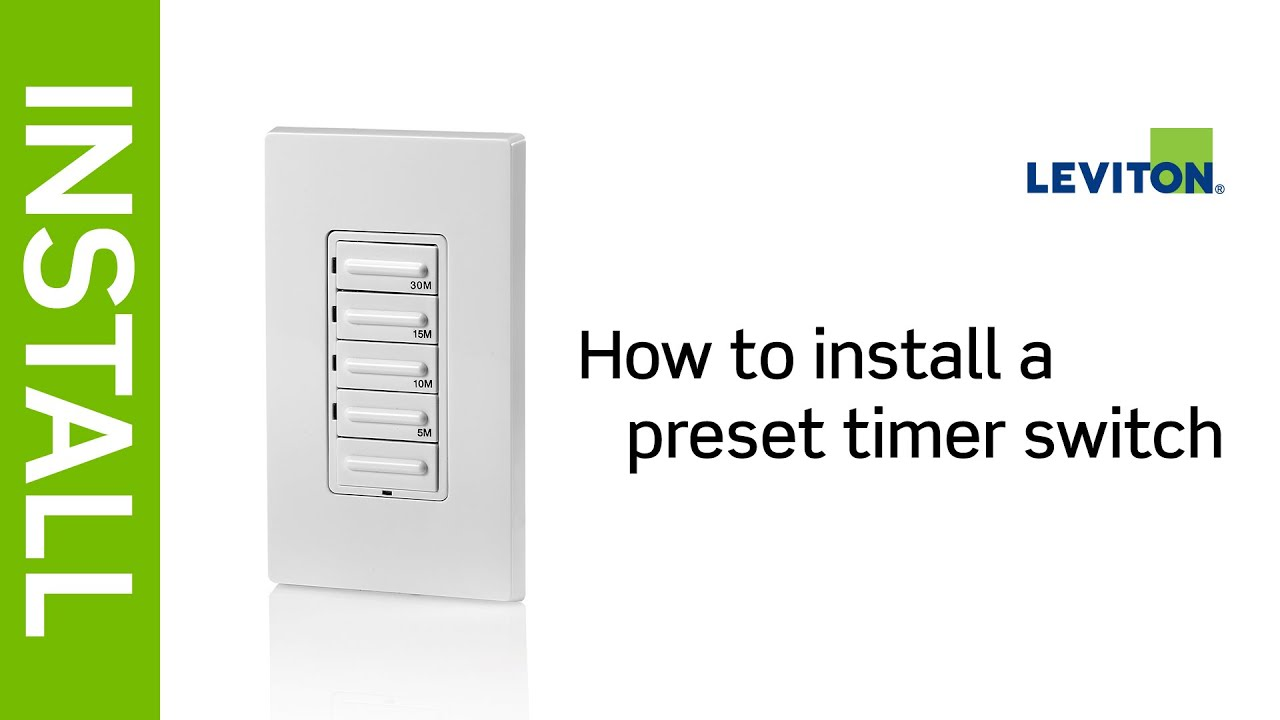 How To Install A Leviton Preset Timer Switch Youtube