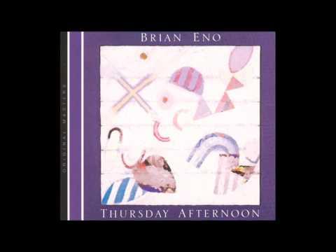 Brian Eno - Thursday Afternoon [HD]