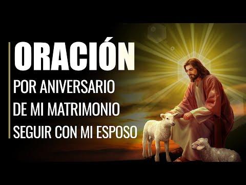 🙏Oración por el Aniversario de MI MATRIMONIO y Seguir con mi Esposo💑