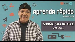 GOOGLE SALA DE AULA (GOOGLE CLASSROOM) - Aprenda Rápido