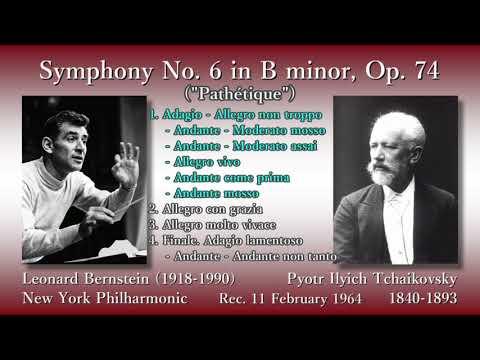 Tchaikovsky: Symphony No. 6, Bernstein & NYP (1964) チャイコフスキー 交響曲第6番「悲愴」 バーンスタイン