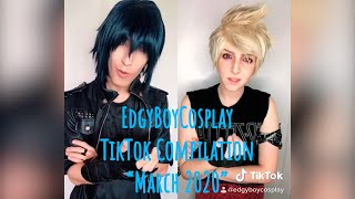 "EdgyBoyCosplay TikTok Compilation - ""March 2020"""