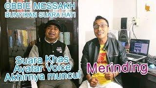 YANG DIPERANTAUAN SAMPE BAPER   OBBIE MESSAKH - BUNYIKAN SUARA HATI   Cover by AVATAR VOICE