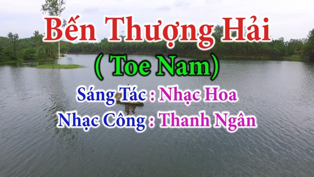 Bến Thượng Hải ( Toe Nam ) – Karaoke Nhạc Sống Thanh Ngân