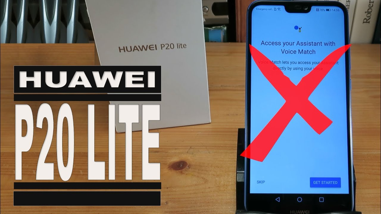 How to Remove Google Assistant from the Home button on a Huawei P20 Lite
