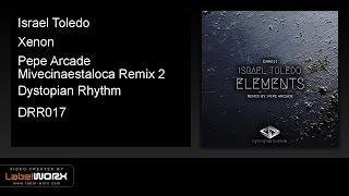 Israel Toledo - Xenon (Pepe Arcade Mivecinaestaloca Remix 2)