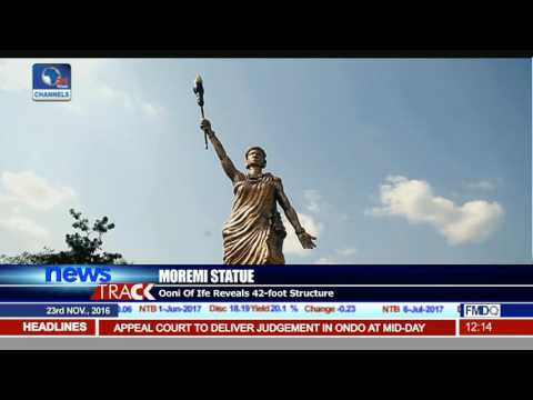 Ooni Unveils 42-Ft Statue Of Moremi In Ile-Ife