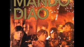 Mando Diao - Clean Town HQ