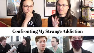 Confronting My Strange Addiction - ShaneGlossin' I Our Reaction // Twin World