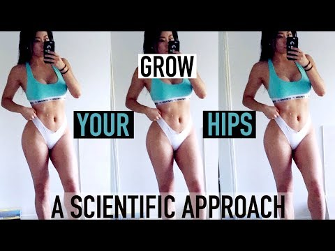 6 NEW EXERCISES TO GROW YOUR HIPS | A Scientific Approach