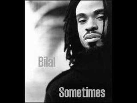 Bilal -- Sometimes