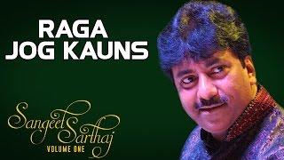 Raga Jog Kauns | Rashid Khan (Album: Sangeet Sartaj)