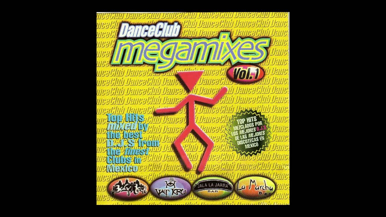 DANCE CLUB MEGAMIXES VOL 1 SOB...