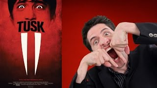 Tusk movie review