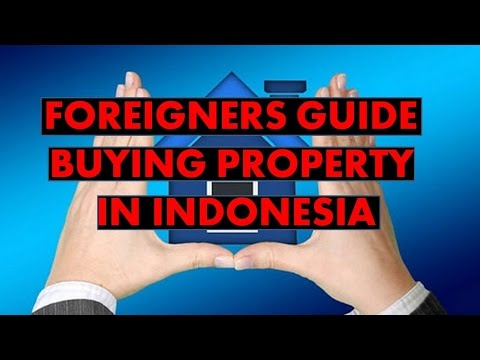 081932741333 FOREIGNERS GUIDE BUYING PROPERTY IN INDONESIA