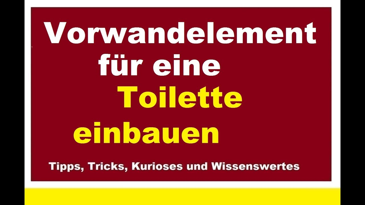 Gut bekannt Vorwandelement für Toilette installieren Wand-WC Trockenbau VH35