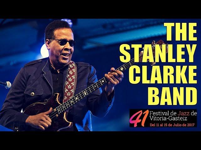 The Stanley Clarke Band - Festival de Jazz de Vitoria-Gasteiz 2017