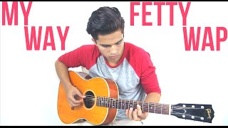 My Way by Fetty Wap ft Drake (Slow & Sexy Version) | Alex Aiono Cover
