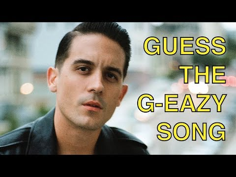 GUESS THE G-EAZY SONG
